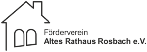 Förderverein Altes Rathaus Rosbach e.V.